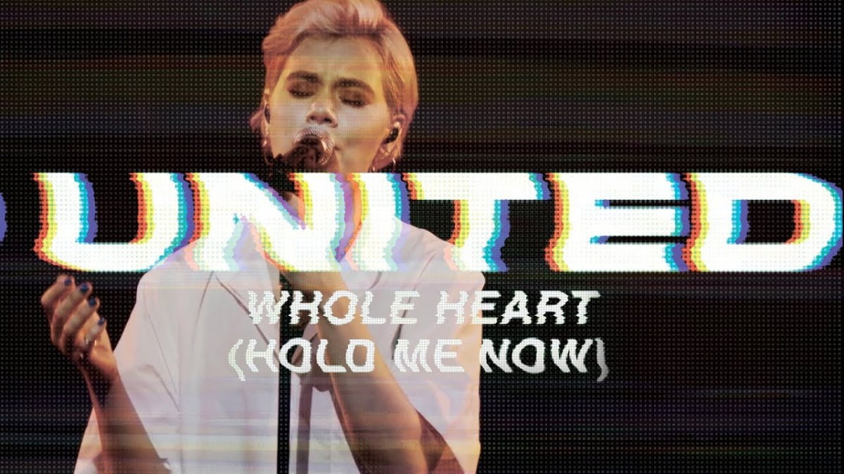 MUSIC: Hillsong UNITED - Whole Heart (Hold Me Now)